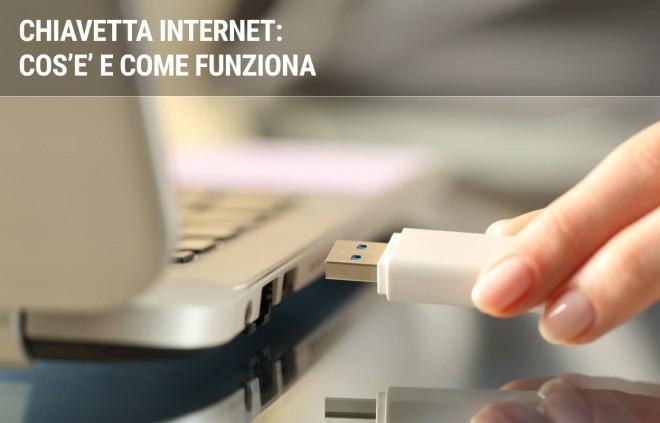 La chiavetta internet: cos'è e a cosa serve