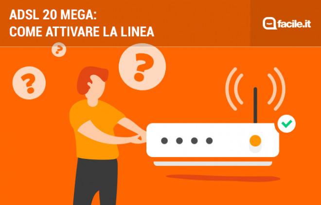 Come attivare una linea ADSL 20 mega
