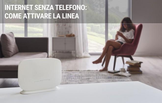Come attivare una linea Internet senza telefono: le offerte internet senza linea fissa