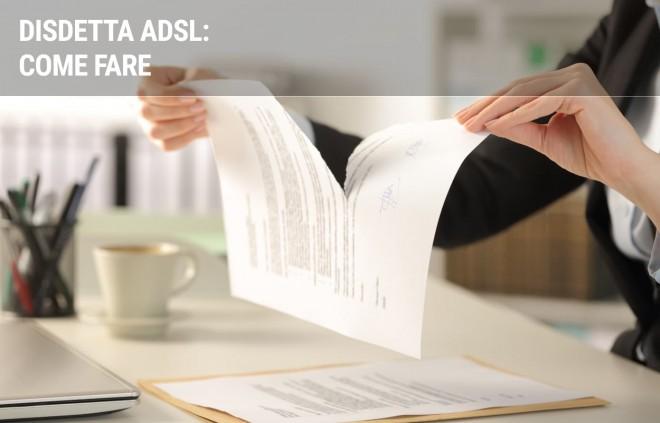 Disdetta ADSL: come fare, costi e tempi