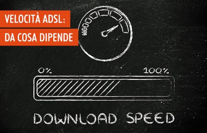 Da cosa dipende la velocità dell'ADSL?