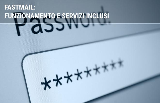 FASTmail di Fastweb: funzionamento e servizi inclusi