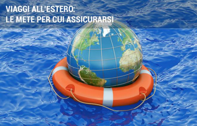 Assicurazione viaggio all'estero: tutte le mete per cui è meglio assicurarsi