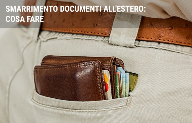 Smarrimento documenti all'estero: cosa fare