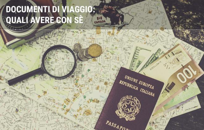 Documenti di viaggio: quali è necessario portare con sè