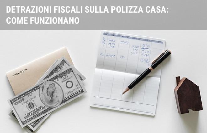 Detrazioni fiscali sull'assicurazione casa: come funzionano