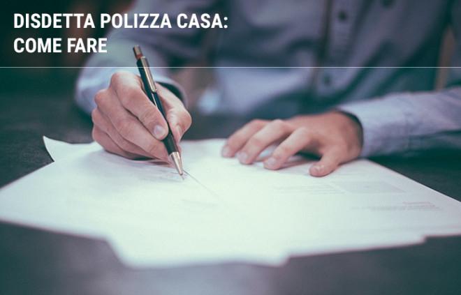 Disdetta assicurazione casa: come fare per disdire la polizza casa