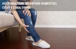 Assicurazione infortuni domestici: cos'è e cosa copre