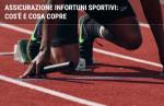 Assicurazione infortuni sportivi: cos'è e cosa copre