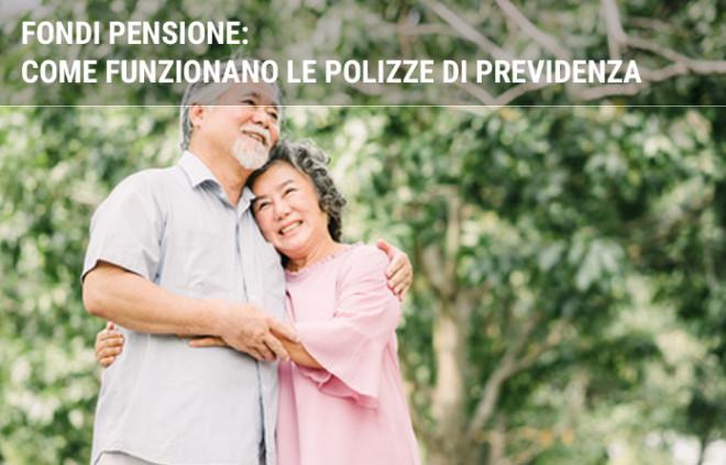 Fondi Pensione: come funzionano le polizze di previdenza