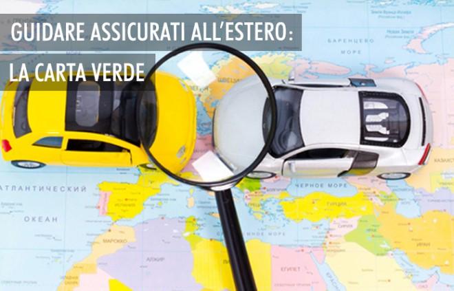 Guidare assicurati all'estero: la Carta Verde