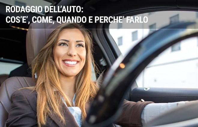 Rodaggio Auto: cos'è, come farlo, quando e perchè