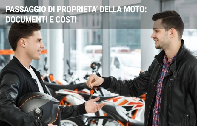 Passaggio di Proprietà della Moto: documenti e costi