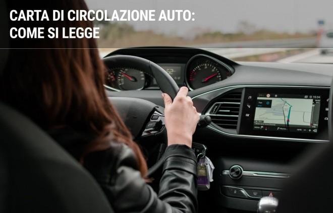 Carta di circolazione auto: cos'è e come si legge
