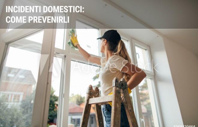 Incidenti domestici: come prevenirli