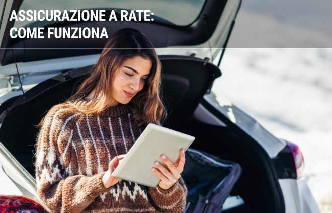 Assicurazione auto a rate: come funziona