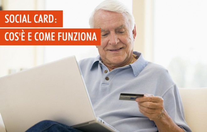 La Social Card: cos'è e chi può richiederla in 5 punti