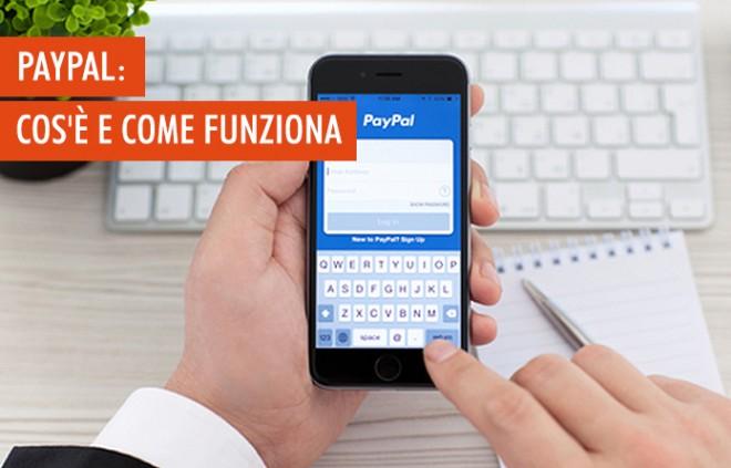 PayPal: cos'è e come funziona