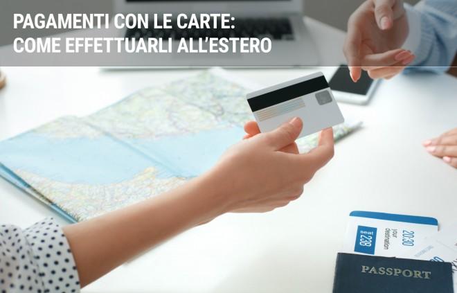 Carta di credito e bancomat: come usarle all'estero