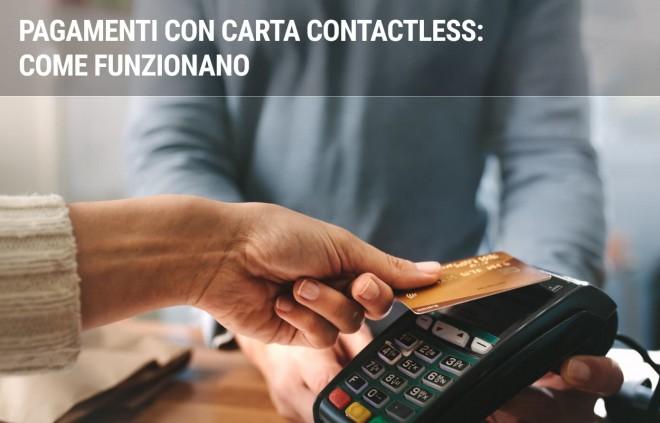 Come funzionano i pagamenti con carta contactless