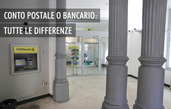 Conto corrente postale e bancario: le differenze