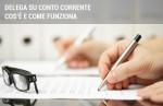 Delega su conto corrente: cos'è e come funziona
