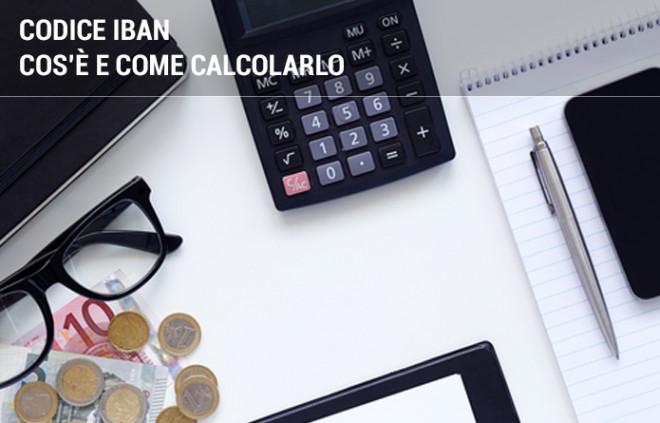 Come calcolare il codice IBAN di un conto corrente