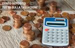 Tassazione conto deposito: isee, dichiarazione dei redditi e redditometro