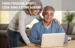 Fondi pensione aperti: cosa sono e come aderire