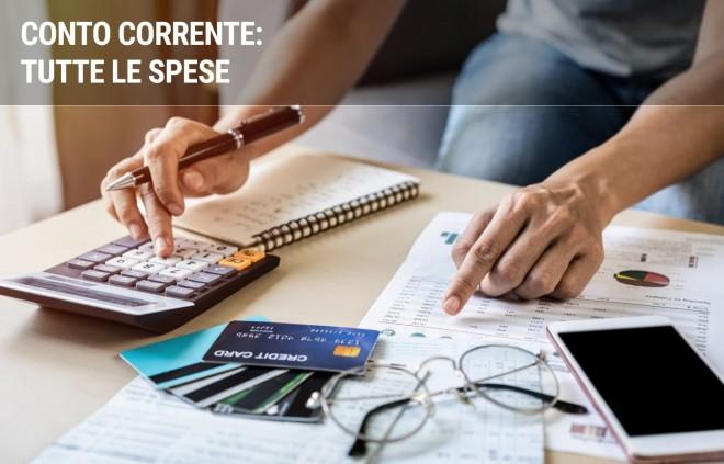 Le spese del conto corrente: tutti i costi