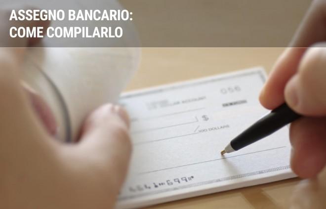 Guida alla compilazione di un assegno bancario