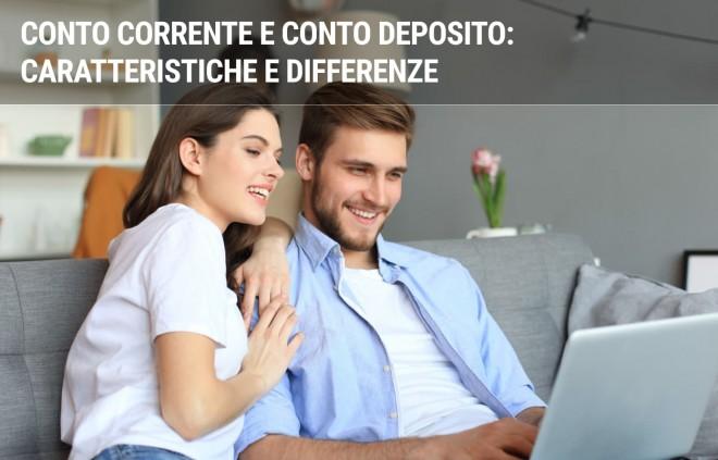 Conto corrente e conto deposito a confronto
