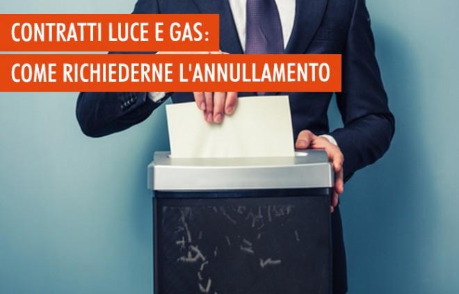 Annullamento dei contratti di gas e luce: 5 cose da sapere