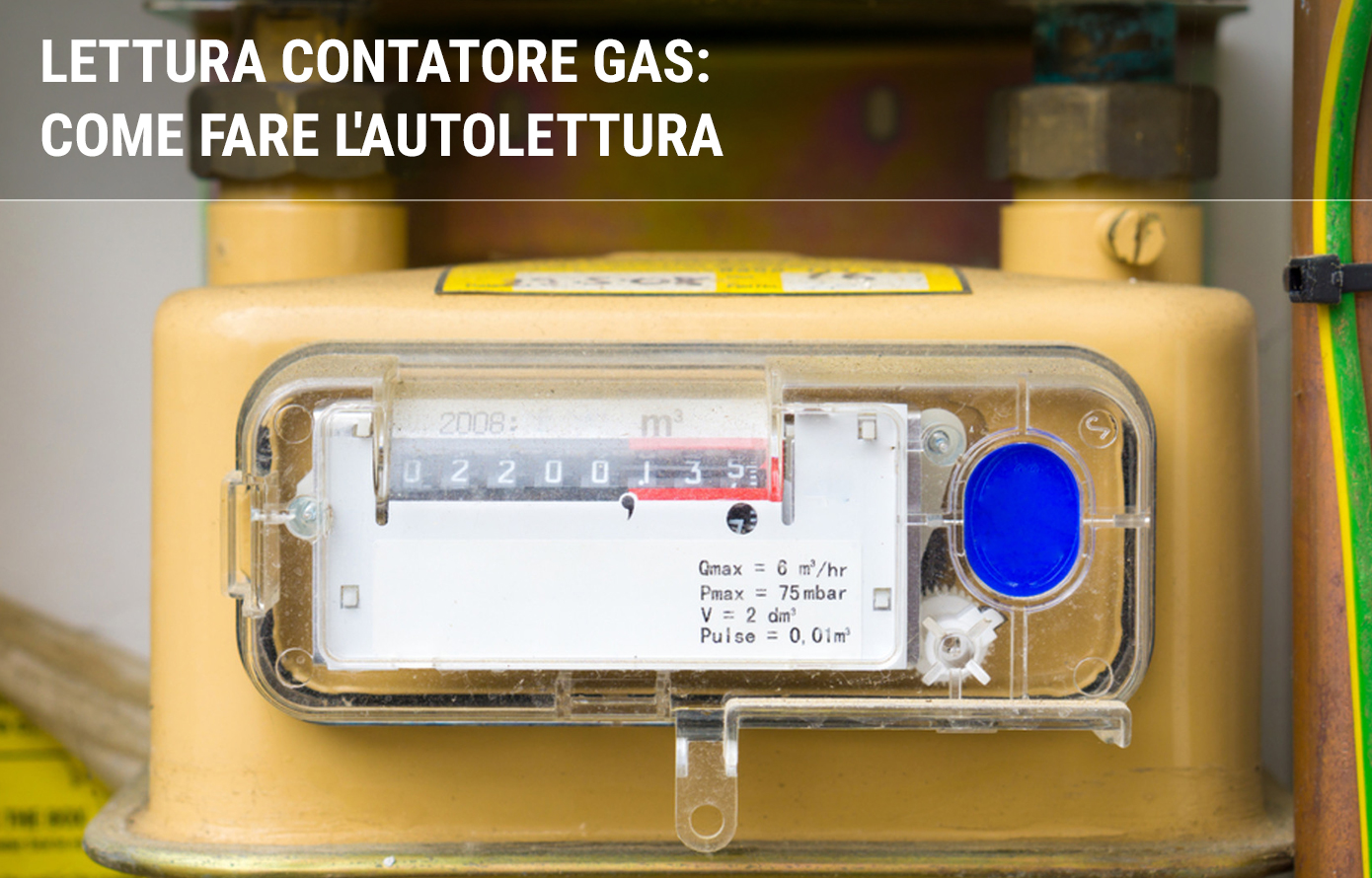 Come fare l'autolettura del gas