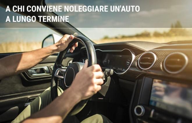 A chi conviene noleggiare un'auto a lungo termine