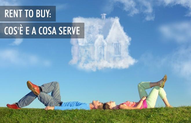 Il rent to buy: un modo alternativo di acquistare casa