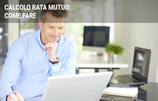 Come effettuare il calcolo della rata del mutuo