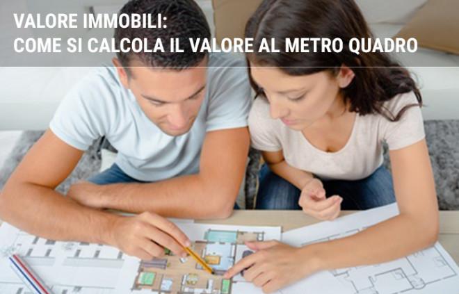 Valore immobili: come si calcola il valore al metro quadro