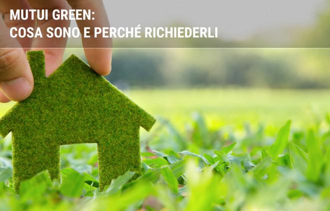Mutui green: cosa sono e perché richiederli