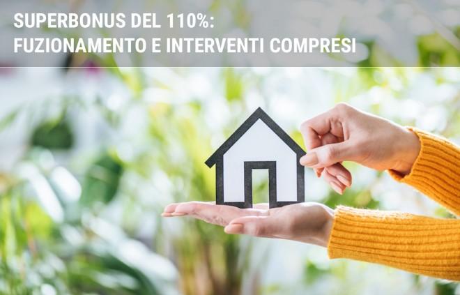 Superbonus 110%: come funziona e requisiti di accesso al bonus