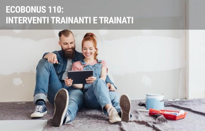 Ecobonus 110: interventi trainanti e interventi trainati
