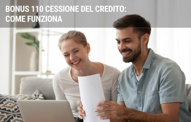 Bonus 110 Cessione del Credito: come funziona