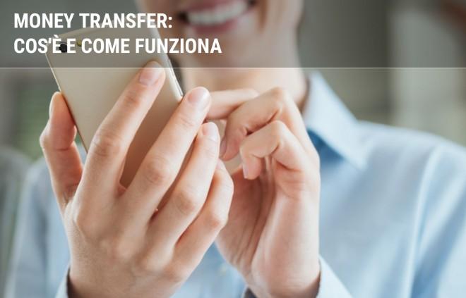 Money transfer: le 10 cose da sapere