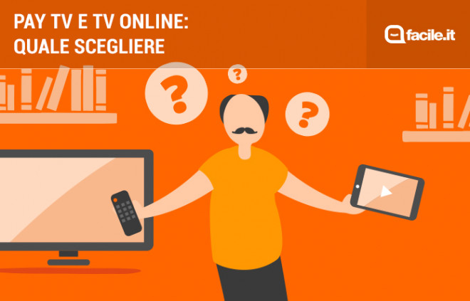 Pay TV e TV online: differenze, vantaggi e svantaggi