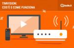 TIMvision: cos'è e come attivare l'abbonamento
