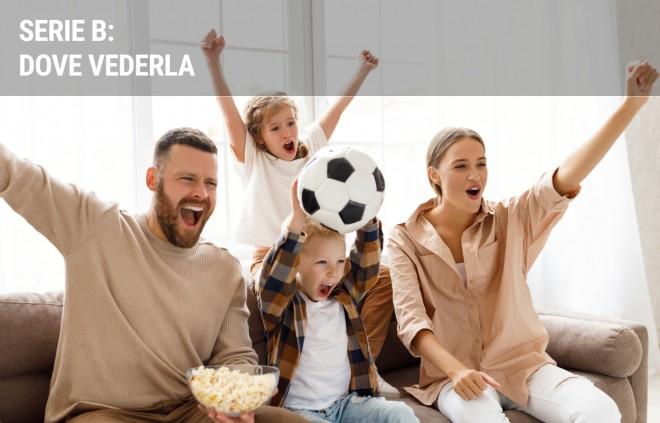 Serie B: dove vedere le partite del campionato di calcio in diretta