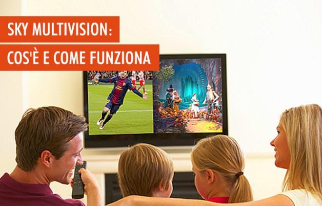 Sky Multivision: caratteristiche dell'offerta in 5 punti