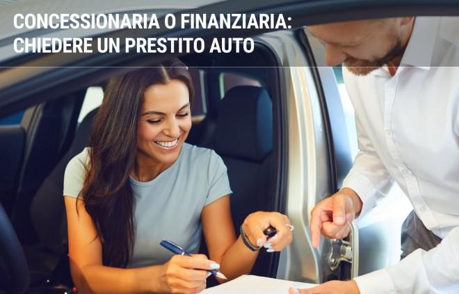 Il finanziamento per l'acquisto di un'auto: meglio in concessionaria o in finanziaria?