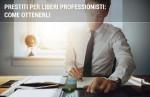 Prestiti per professionisti: avvocati, ingegneri, architetti