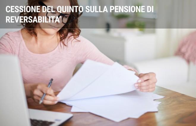 Cessione del quinto sulla pensione di reversibilità: come funziona